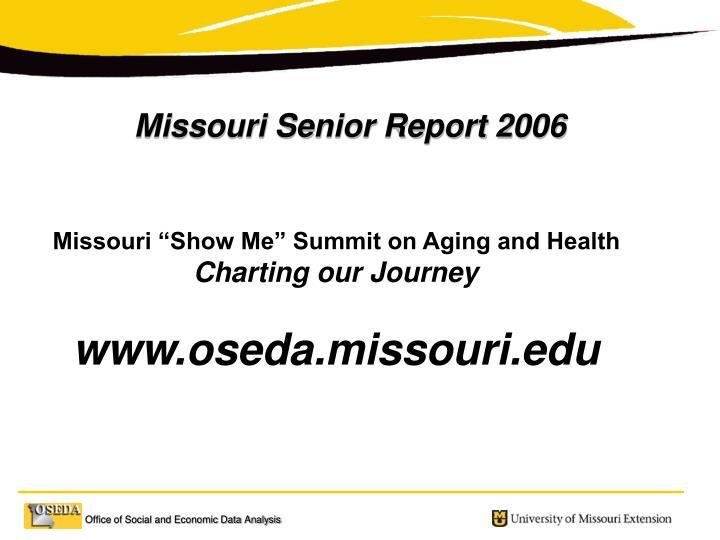 Missouri Senior Report 2006