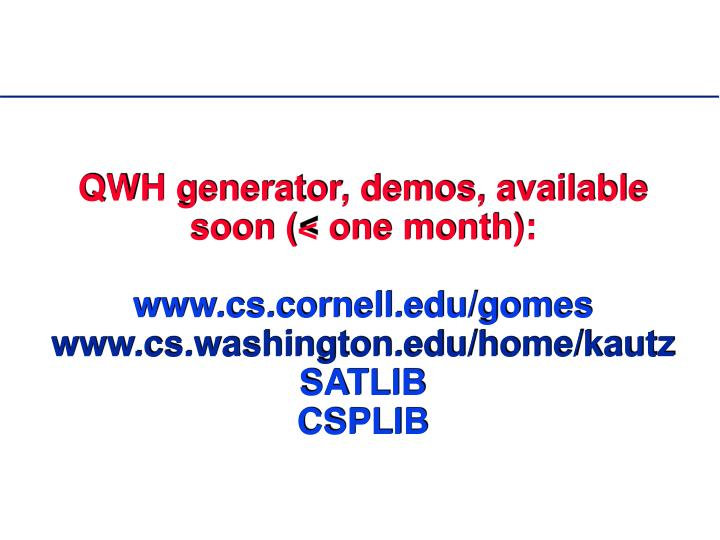 QWH generator, demos, available soon (< one month):