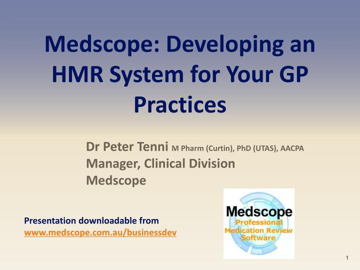 Medscope developing an hmr system for your gp practices