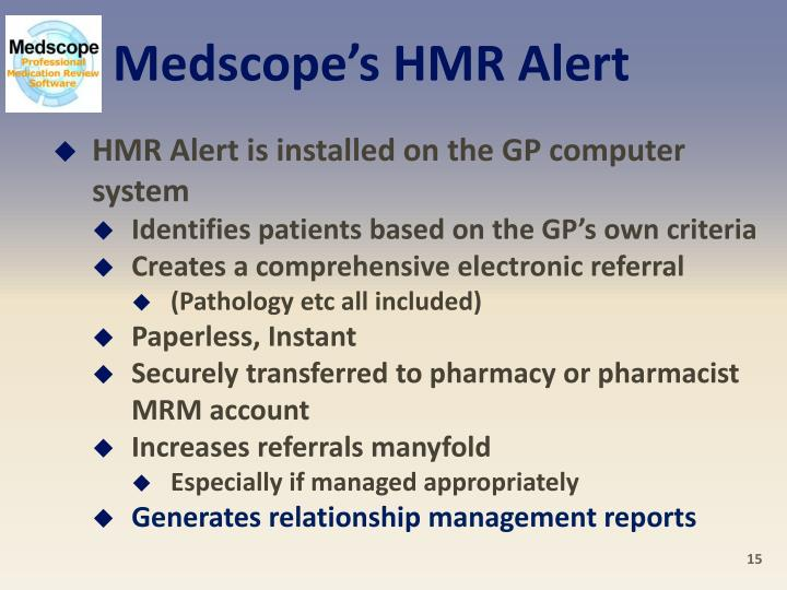 Medscope's HMR Alert