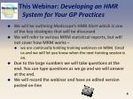 this webinar developing an hmr system for your gp practices