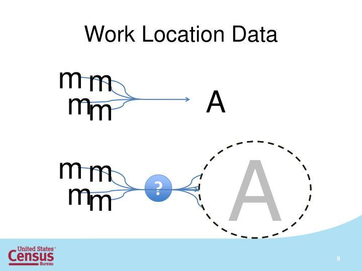 Work Location Data