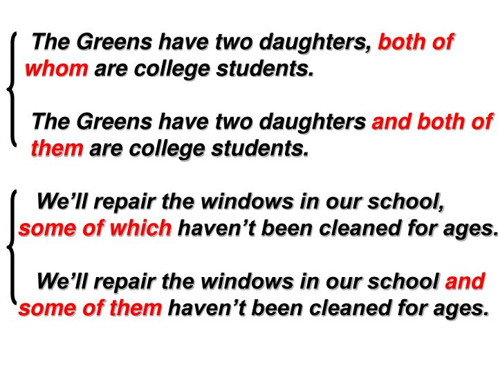 The Greens have two daughters,