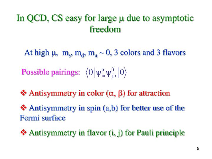In QCD, CS easy for large
