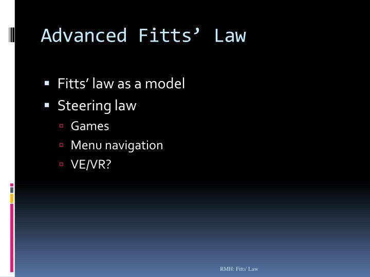 Advanced Fitts' Law