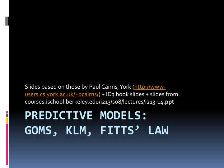 Predictive models goms klm fitts law
