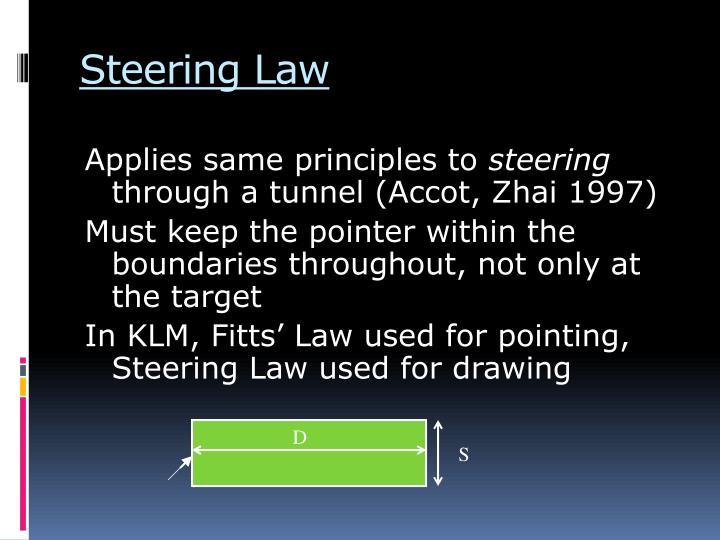 Steering Law