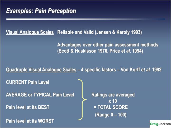 Examples: Pain Perception