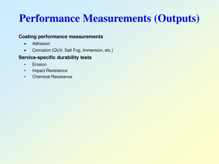 Performance Measurements (Outputs)