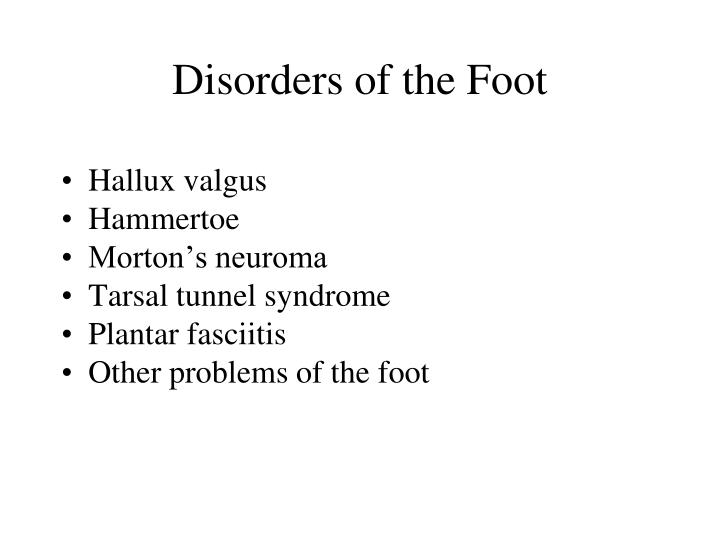 Disorders of the Foot