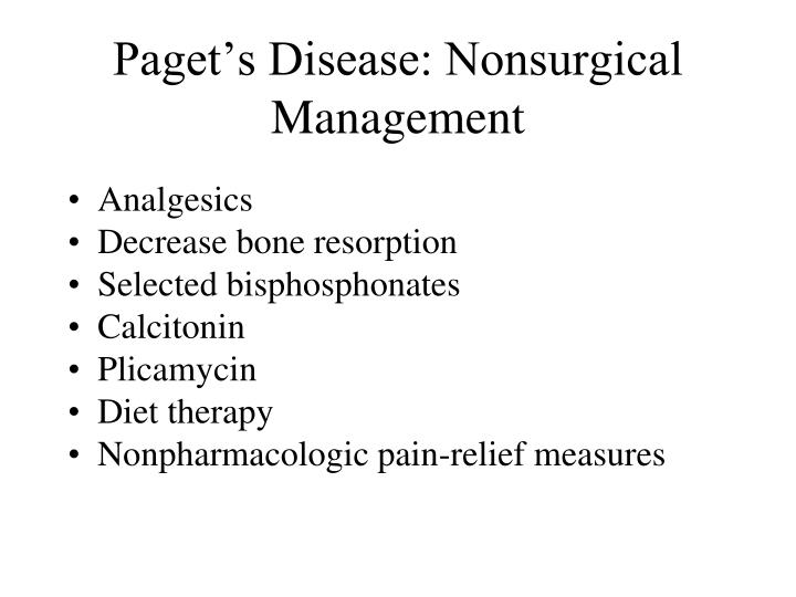Paget's Disease: Nonsurgical Management