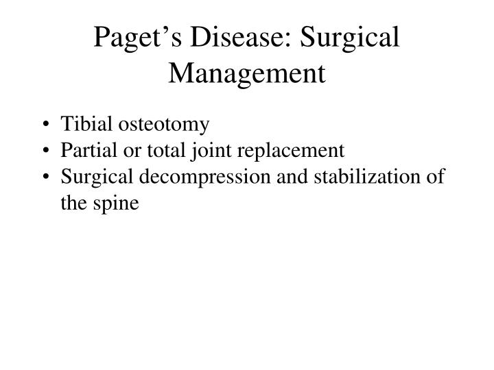 Paget's Disease: Surgical Management