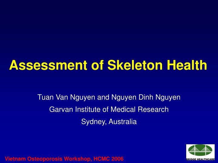 Assessment of skeleton health