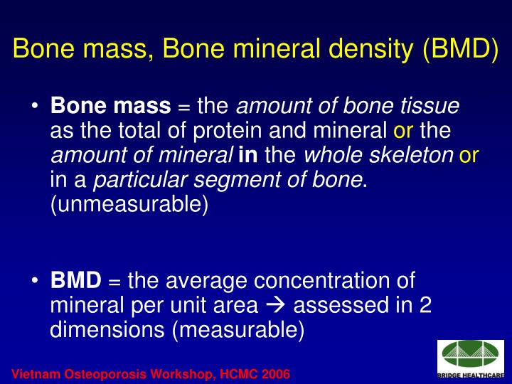 Bone mass, Bone mineral density (BMD)