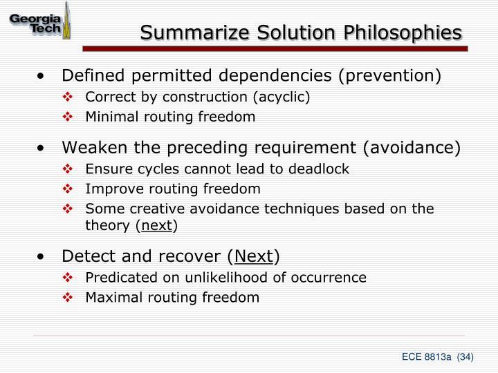 Summarize Solution Philosophies