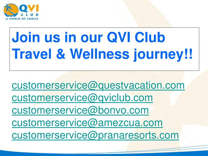 Join us in our QVI Club Travel & Wellness journey!!