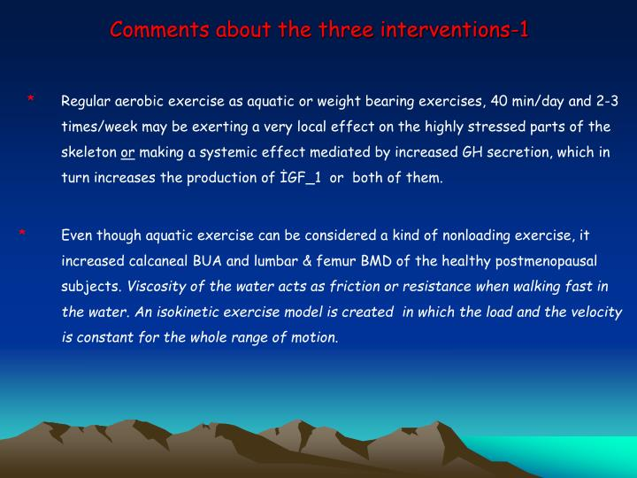 Comments about the three interventions-1