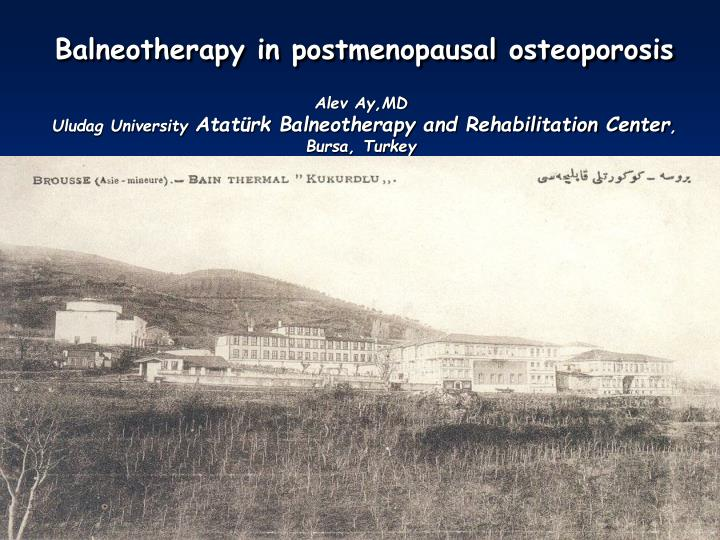 Balneotherapy in postmenopausal osteoporosis