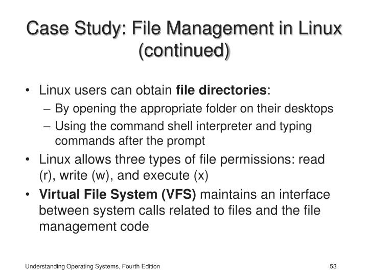 Case Study: File Management in Linux
