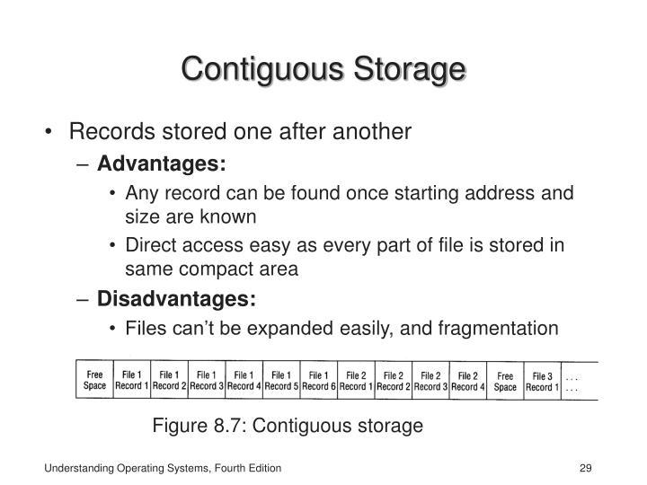 Contiguous Storage