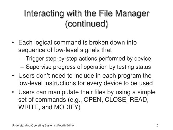 Interacting with the File Manager