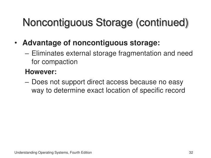 Noncontiguous Storage
