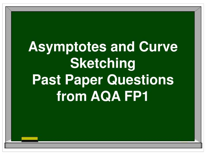 Asymptotes and Curve Sketching