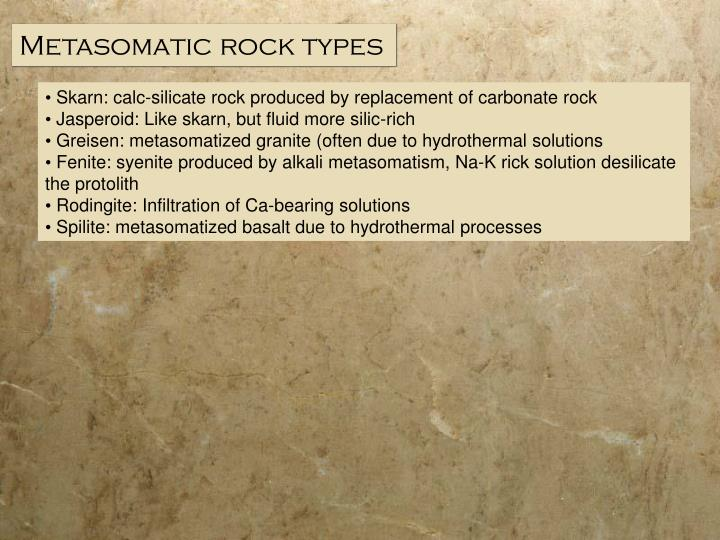 Metasomatic rock types
