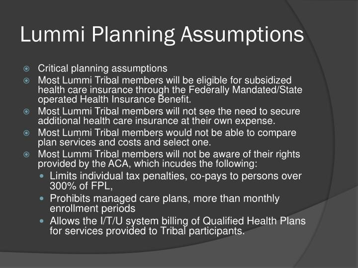Lummi Planning Assumptions