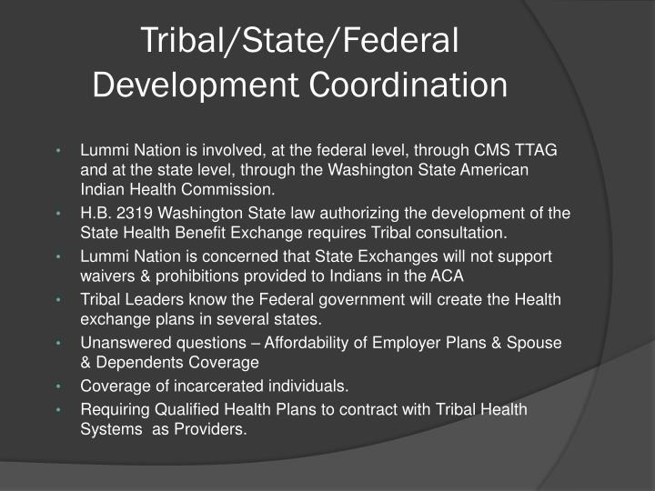 Tribal/State/Federal Development Coordination