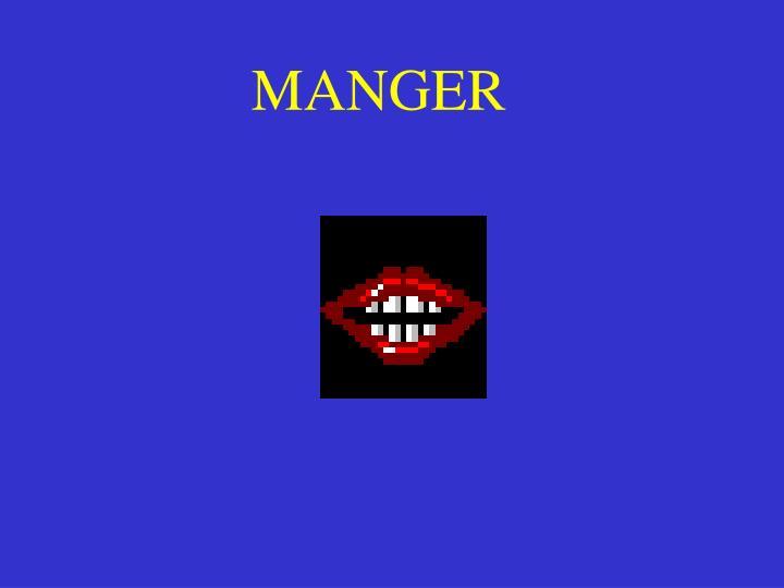 MANGER