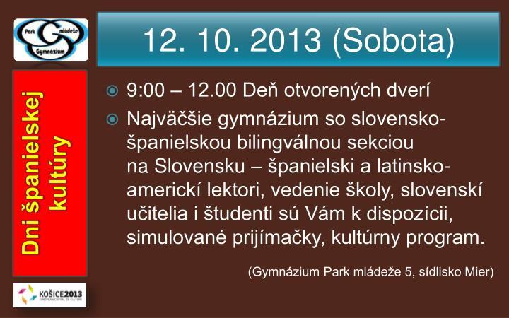 12. 10. 2013 (Sobota)