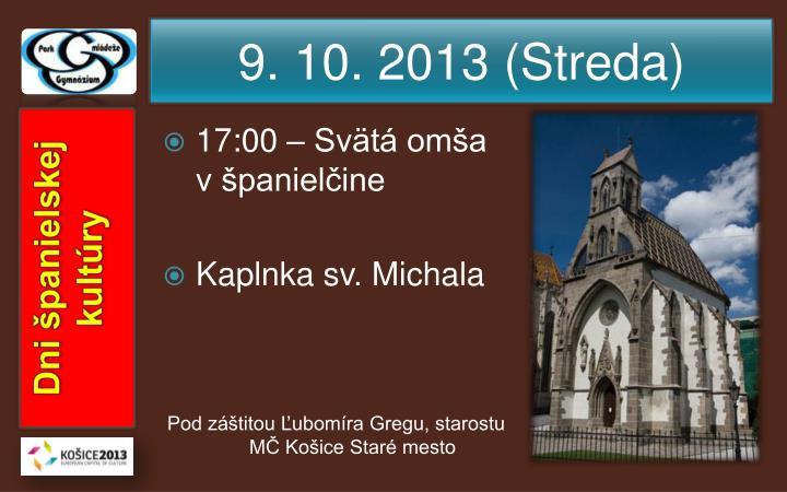 9. 10. 2013 (Streda)
