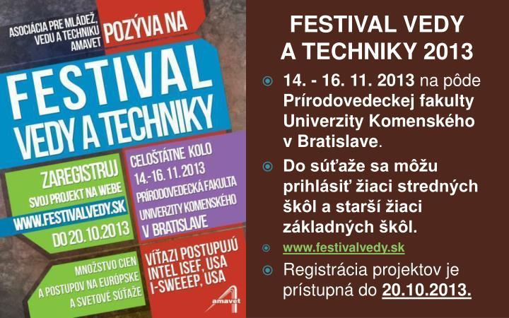 FESTIVAL VEDY ATECHNIKY 2013