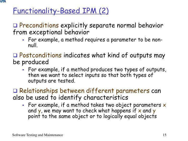 Functionality-Based IPM (2)