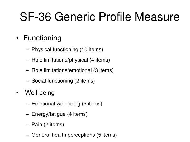 SF-36 Generic Profile Measure