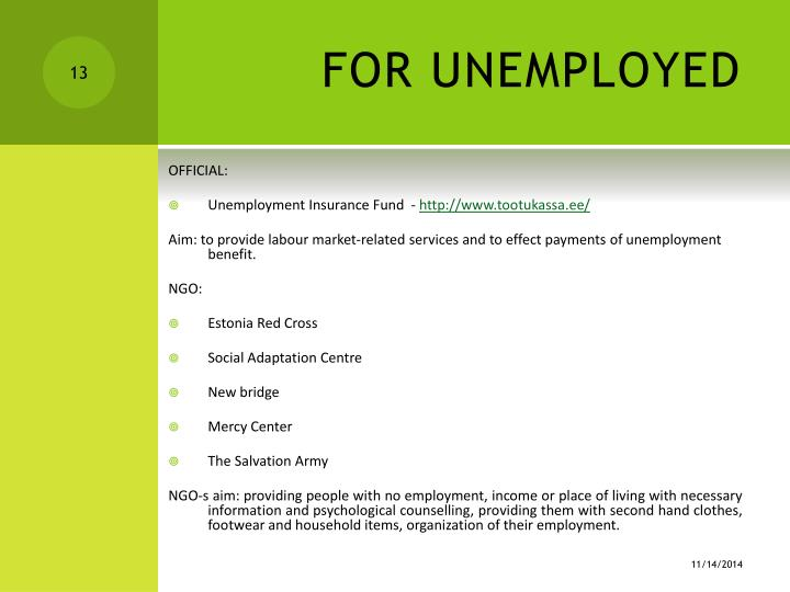 FOR UNEMPLOYED