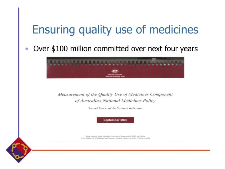 Ensuring quality use of medicines