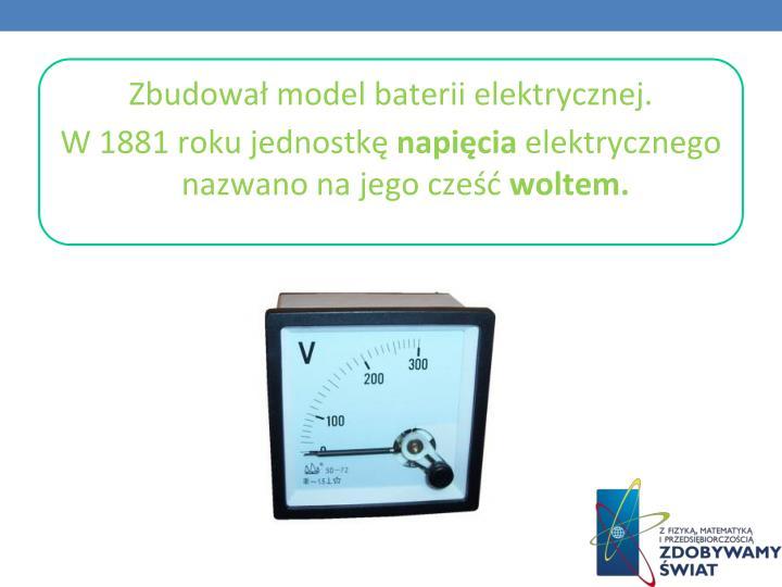 Zbudował model baterii elektrycznej.