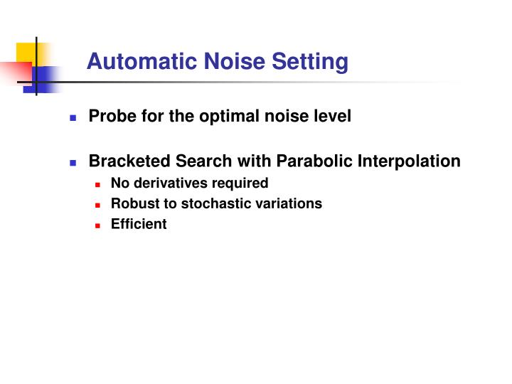 Automatic Noise Setting