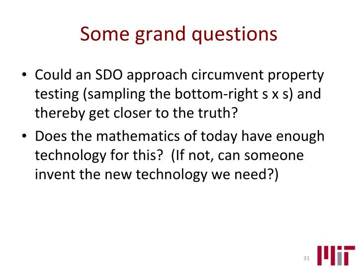 Some grand questions