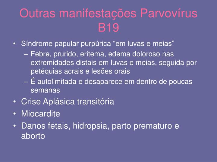 Outras manifestações Parvovírus B19