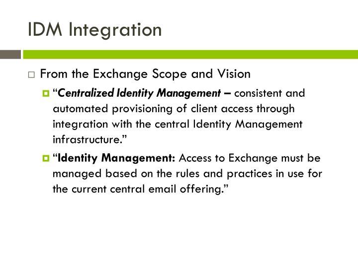 IDM Integration