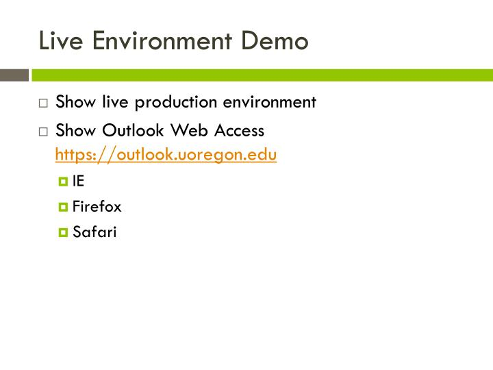 Live Environment Demo