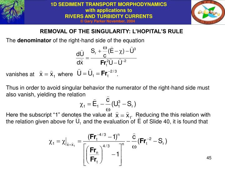 REMOVAL OF THE SINGULARITY: L'HOPITAL'S RULE