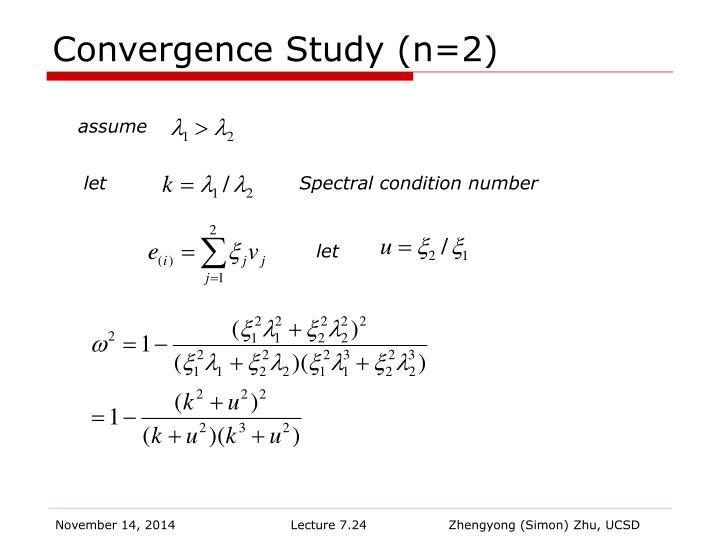 Convergence Study (n=2)