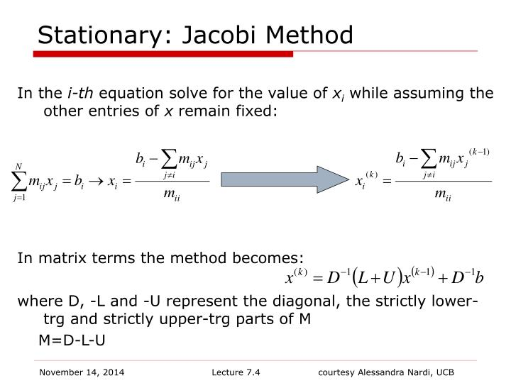 Stationary: Jacobi Method