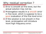 why residual correction
