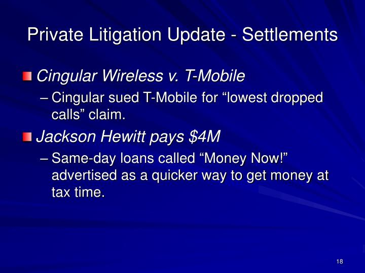 Private Litigation Update - Settlements