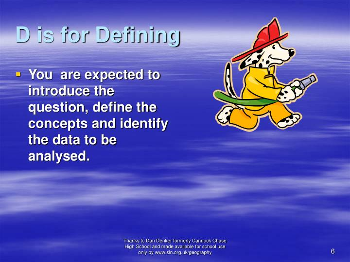 D is for Defining
